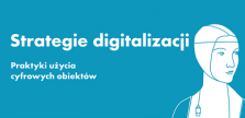 Fot. MIK. Strategie Digitalizacji. 2015.